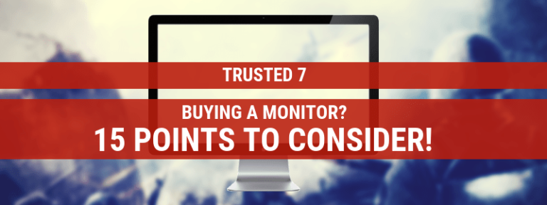 Monitor Buying Guide – 15 Points to Consider When Buying a New Monitor