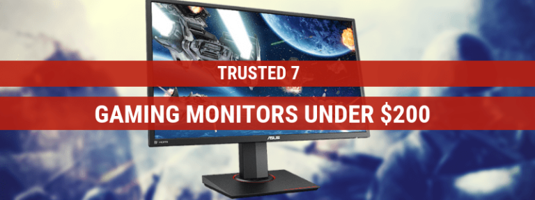 10 Best Gaming Monitors Under $200 (Buying Guide 2019)