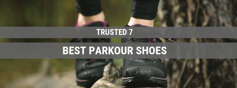 10 Best Parkour Shoes – Top Free Running Shoes (Buying Guide 2020)