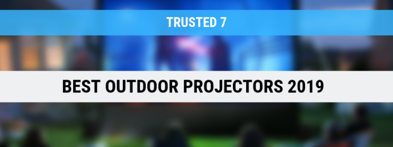 8 Best Outdoor Projectors Under $100 & $200 to Buy in 2019