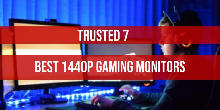 7 Best 1440p Gaming Monitors 2021