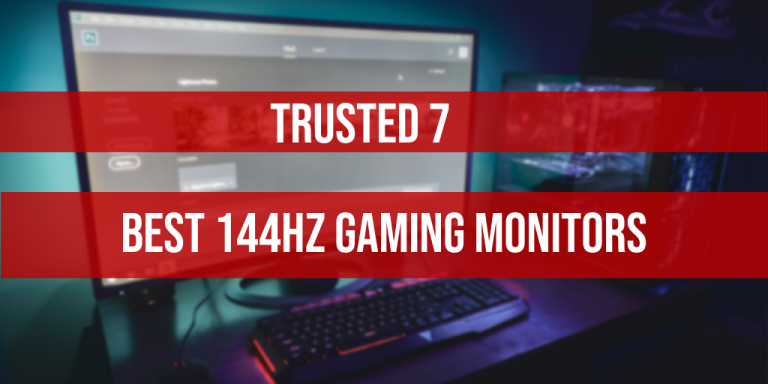 7 Best 144hz Gaming Monitors