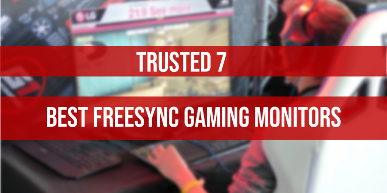 Best FreeSync Gaming Monitor