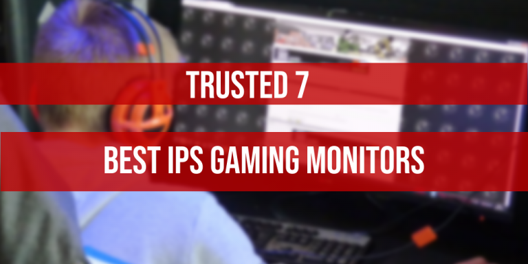 Best IPS Gaming Monitor